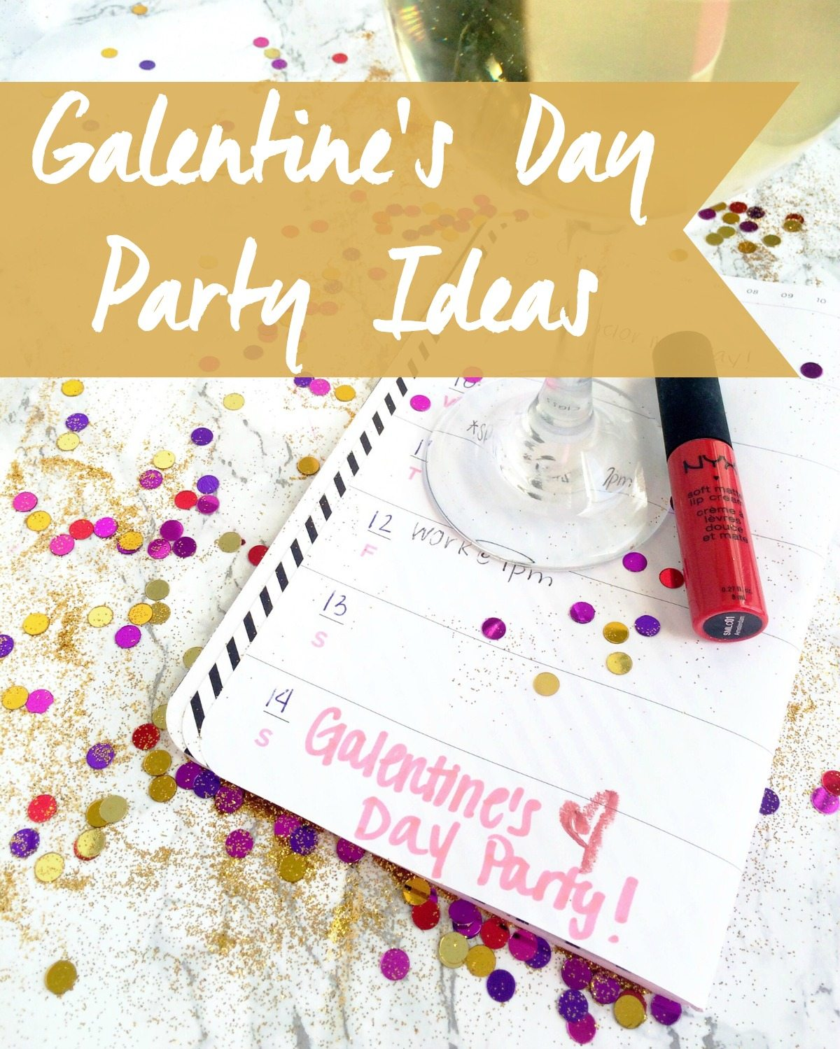 galentine 39 s day party ideas w candidly kelsey elle talk. Black Bedroom Furniture Sets. Home Design Ideas