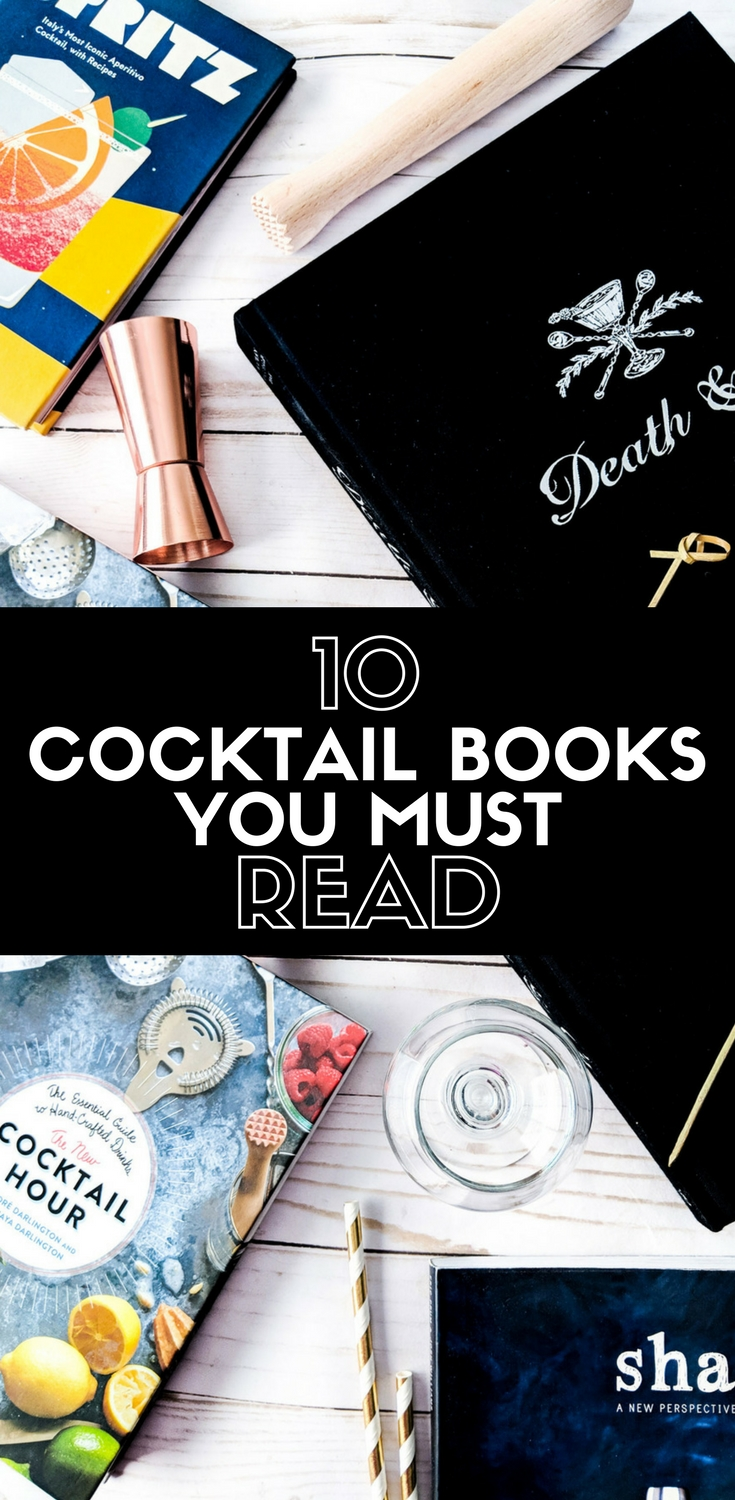 10 Cocktail Books to read on World Read Day! These are 10 of my favorite cocktail books that I've read and think you need to add to your home bar. #cocktail #cocktails #books
