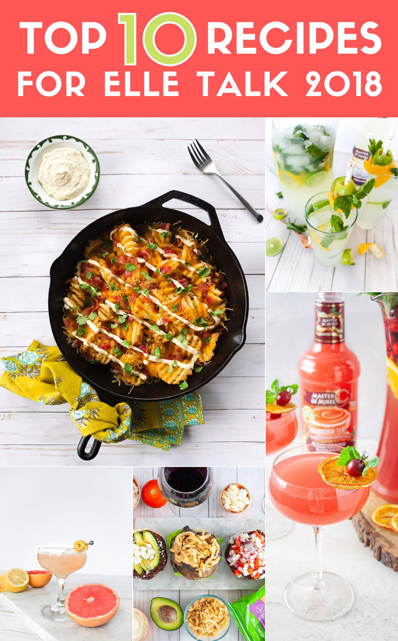 Top 10 Recipes For 2018 by Elle Talk Blog. This is the top 10 cocktail or food recipes that readers loved and shared in 2018 from the blog Elle Talk. #cocktailrecipes #foodrecipes #foodblog #cocktail #elletalk